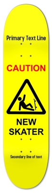 Caution New Skater