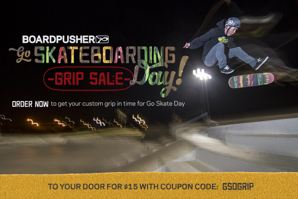 Boardpusher_go_skate_day_grip_image_600px